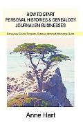 How to Start Personal Histories And Genealogy Journalism Businesses Genealogy Course Templat...