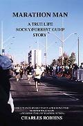 Marathon Man A True Life Rocky/forrest Gump Story