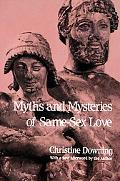 Myths And Mysteries Of Same-Sex Love