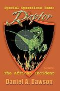 Special Operations Team:Raptor The African Incident