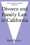 Divorce And Family Law in California A Guide for the General Public