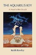 Aquarius Key A Novel of the Occult