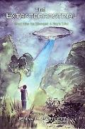 Extraterrestrial And How He Changed a Boy's Life