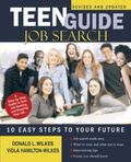 Teen Guide Job Search Ten Easy Steps to Your Future
