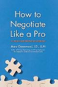 How to Negotiate Like a Pro 41 Rules for Resolving Disputes