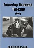 Focusing-Oriented Therapy: (Fot)
