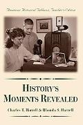 History's Moments Revealed American Historical Tableaus Teacher's Edition