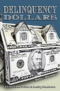 Delinquency Dollars A Loan Officer's Guide to Beating Foreclosure