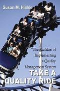 Take a Quality Ride The Realities of Implementing a Quality Management System