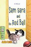 Sam Sara and the Red Ball