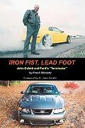 Iron Fist, Lead Foot John Coletti and Ford's
