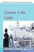 Cousins in the Castle
