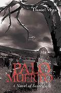The Palo Muerto: A Novel of Santeria