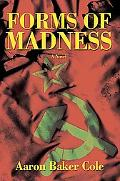 Forms of Madness