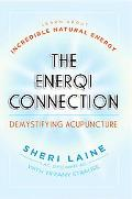 The EnerQi Connection: Demystifying Acupuncture