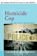 Homicide Cop: The True Story of Carolann Natale
