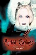 Morbid Cravings