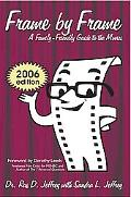 Frame By Frame: 2006-A Family-Friendly Guide To The Movies