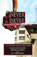 Never Say Never: A Dedication to Love Beyond the Walls