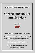 Q and A: Alcoholism and Sobriety
