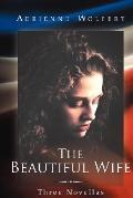 The Beautiful Wife: Three Novellas