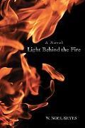 Light Behind the Fire