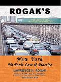 Rogak's New York No Fault Law and Practice