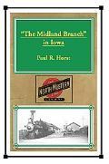 The Midland Branch in Iowa