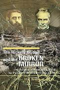 The Rickety Bridge and the Broken Mirror: Two Parables of Paedobaptism and One Parable of th...