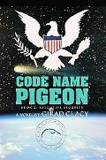 Code Name Pigeon: Book 2: Executive Security
