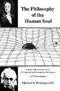 The Philosophy of the Human Soul: A Radical Postmodern View of Corporeal and Incorporeal Sub...