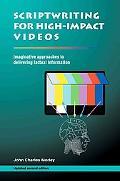 Scriptwriting for High-Impact Videos