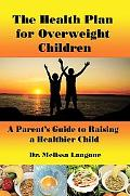 The Health Plan for Overweight Children