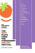 The Best Plays from the Strawberry One-Act Festival: Volume Four