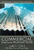 Commercial Real Estate Transactions: A Pocket Guide for Tenants, Owners, and Investors