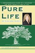 Pure Life: The Pura Vida Journey
