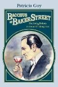 Bacchus at Baker Street: Sherlock Holmes and Victorian Drinking Lore