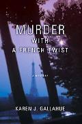 Murder with a French Twist: A Mystery