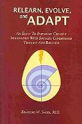 Relearn, Evolve, and Adapt: Integrating Creative Imagination with Socially Conditioned Thoug...