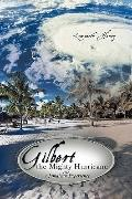 Gilbert the Mighty Hurricane : A Jamaican Experience