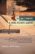 First Steps to Becoming a Real Estate Agent