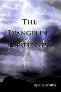 Evangeline Forecasts