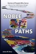The Noble Paths Of People Who Serve Others