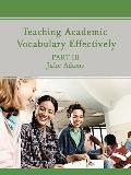 Teaching Academic Vocabulary Effectively