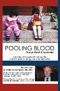 Pooling Blood: A journey of two girls with hemophilia and their parents' struggle to keep th...
