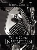 Willie Cobb's Invention: Inventing with a Motive