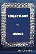 Reflections of Indigo