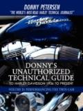 Donny's Unauthorized Technical Guide to Harley Davidson 1936 to Present: Volume II: Performa...