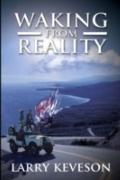 Waking From Reality