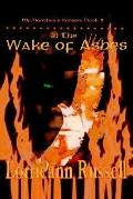 In the Wake of Ashes